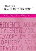 """Cover Broschüre """"Kosmetika - Inhaltsstoffe - Funktionen"""""""
